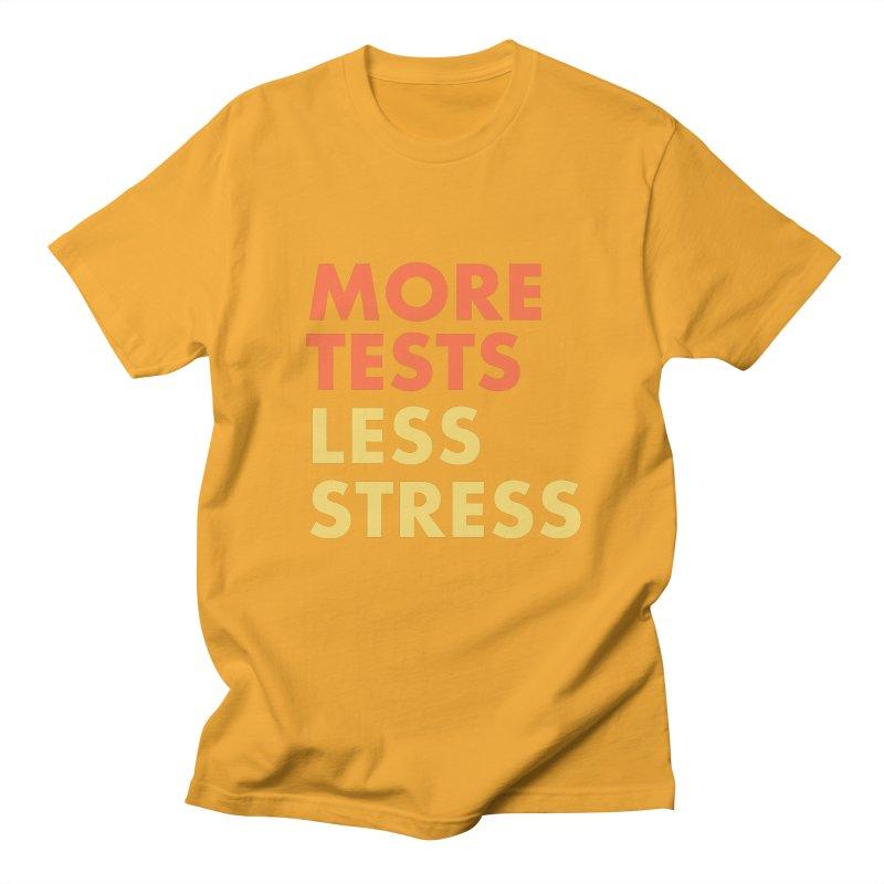 More tests less stress - sunset colour Men's Regular T-Shirt by hogfish's Artist Shop