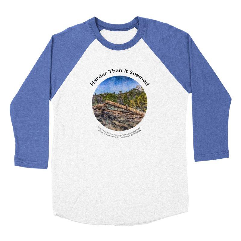 Harder Than It Seemed Men's Longsleeve T-Shirt by Hogwash's Artist Shop