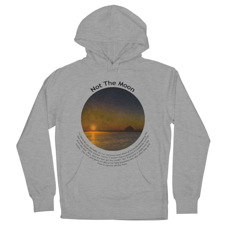 Not The Moon Men's Pullover Hoody by Hogwash's Artist Shop