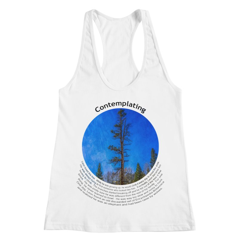 Contemplating in Women's Racerback Tank White by Hogwash's Artist Shop