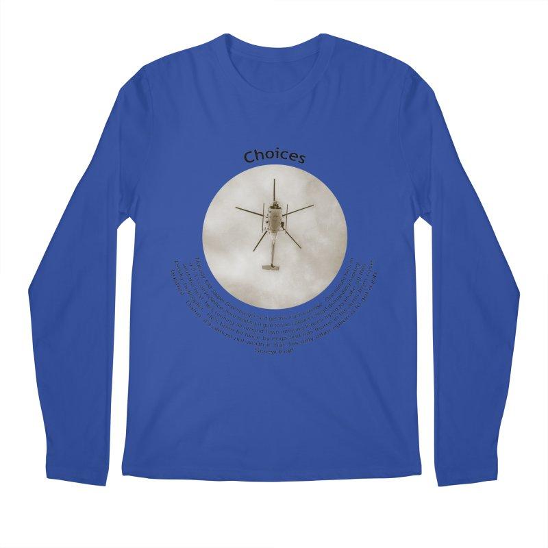 Choices Men's Regular Longsleeve T-Shirt by Hogwash's Artist Shop
