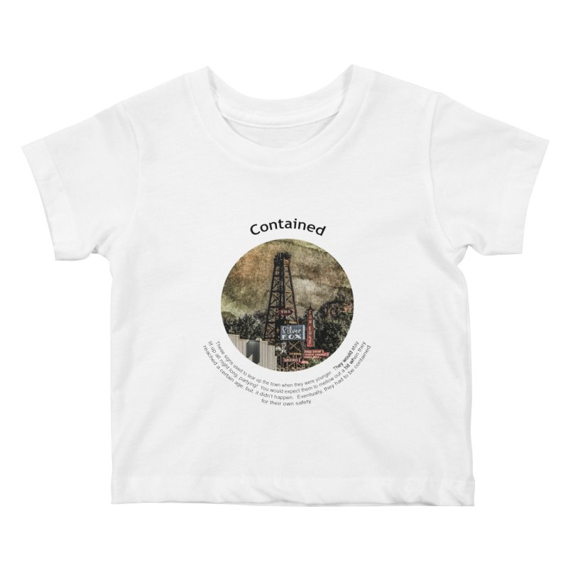 Contained Kids Baby T-Shirt by Hogwash's Artist Shop