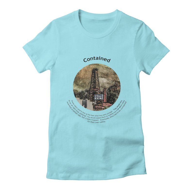 Contained Women's T-Shirt by Hogwash's Artist Shop