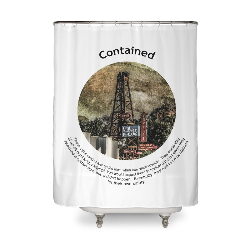 Contained Home Shower Curtain by Hogwash's Artist Shop