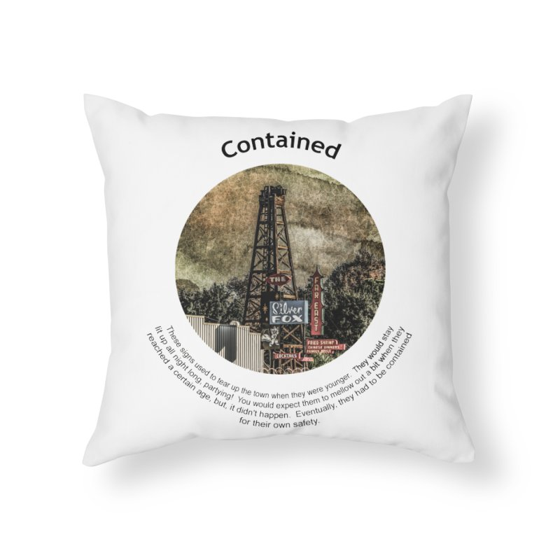 Contained Home Throw Pillow by Hogwash's Artist Shop
