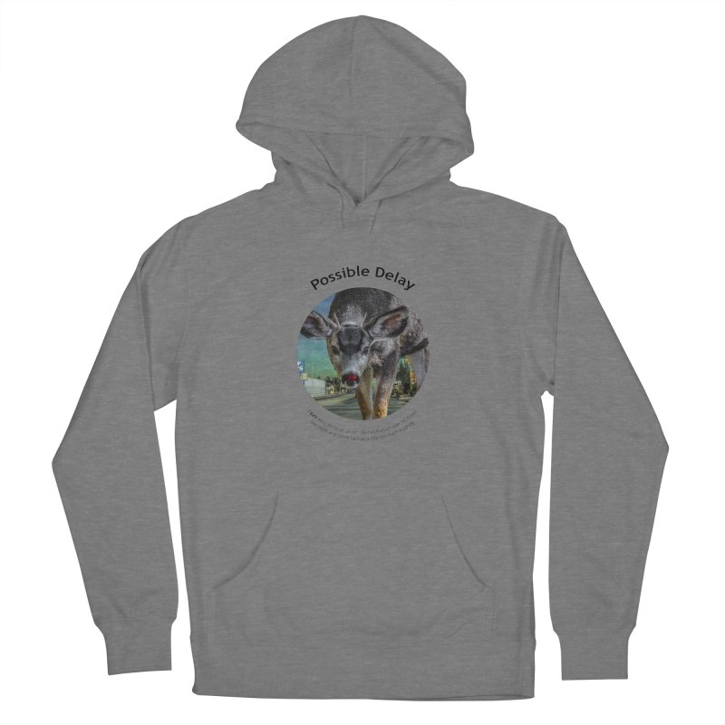 Possible Delay Women's Pullover Hoody by Hogwash's Artist Shop