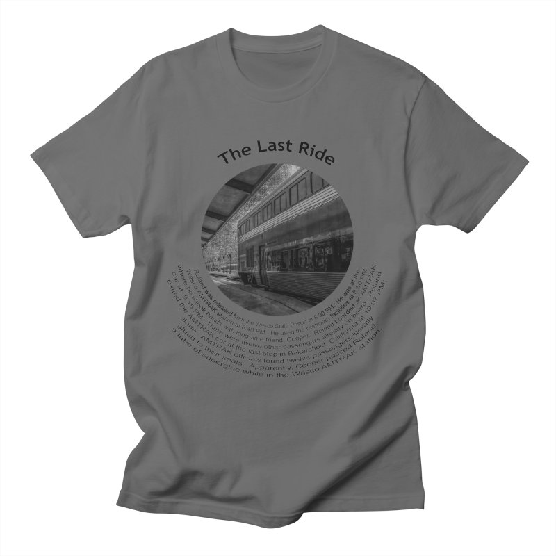 The Last Ride Men's T-Shirt by Hogwash's Artist Shop