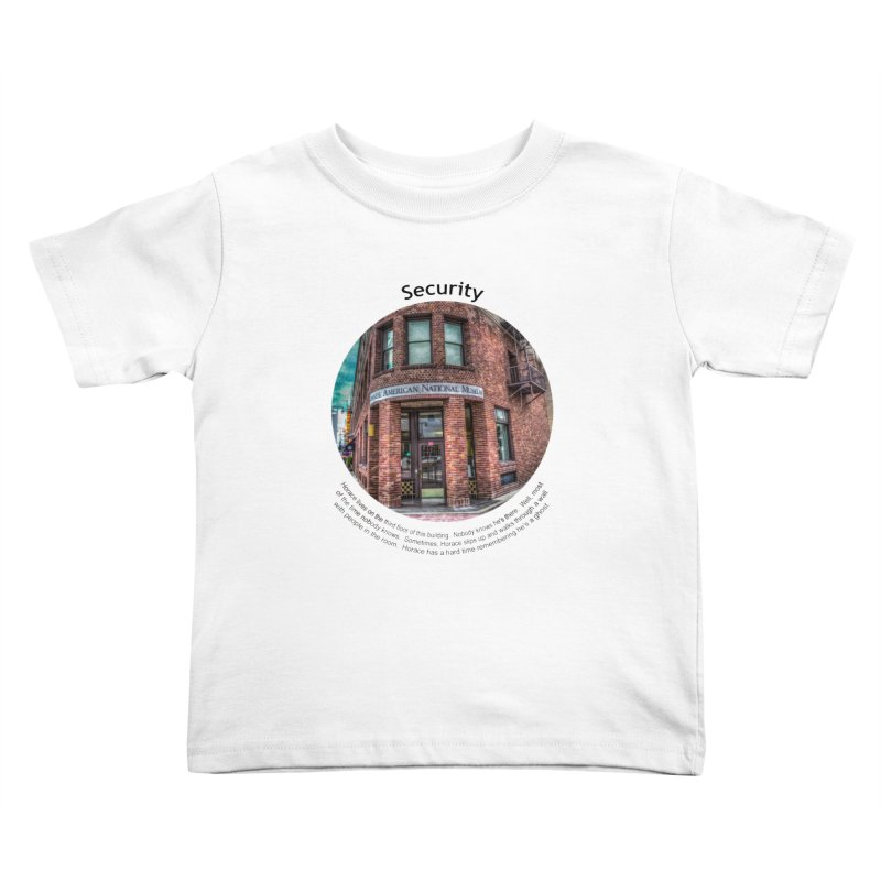 Security Kids Toddler T-Shirt by Hogwash's Artist Shop