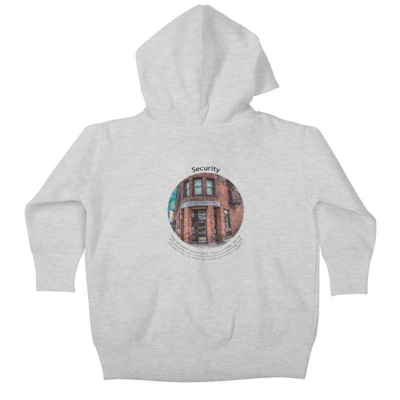 Security Kids Baby Zip-Up Hoody by Hogwash's Artist Shop