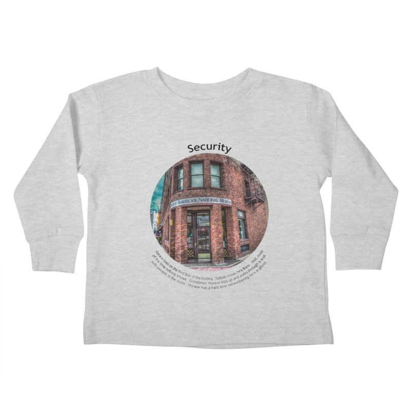 Security Kids Toddler Longsleeve T-Shirt by Hogwash's Artist Shop
