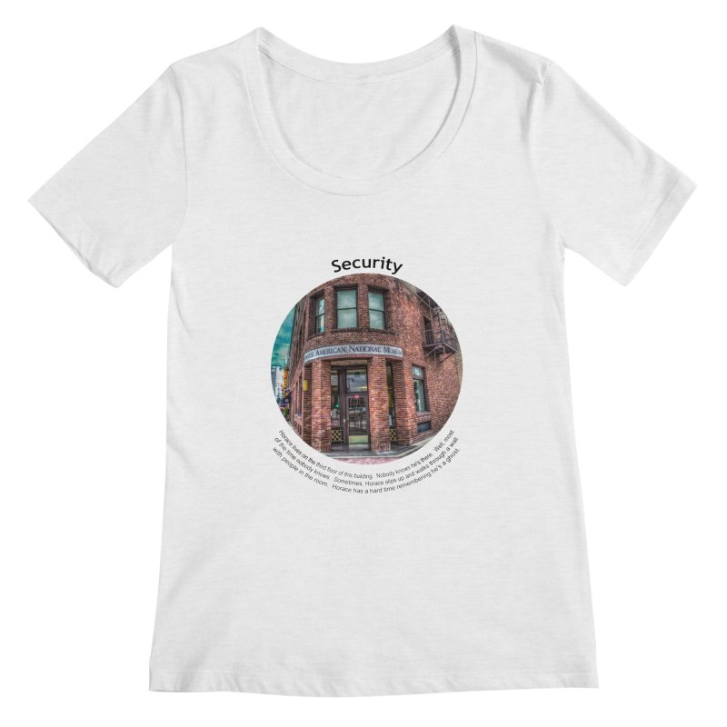 Security Women's Scoop Neck by Hogwash's Artist Shop