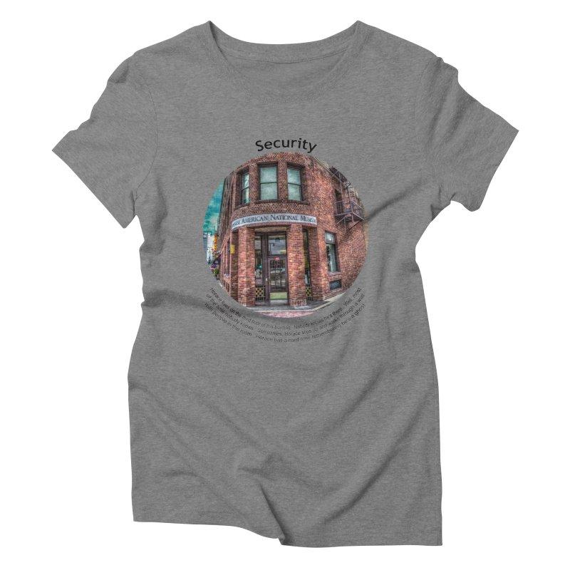 Security Women's Triblend T-Shirt by Hogwash's Artist Shop