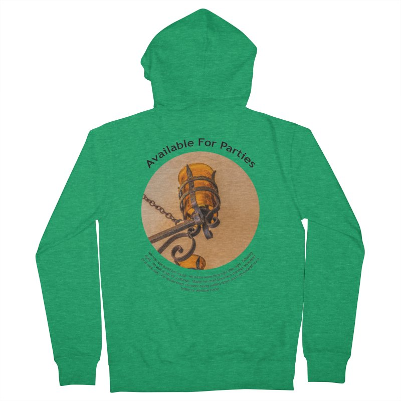 Available For Parties Women's Zip-Up Hoody by Hogwash's Artist Shop