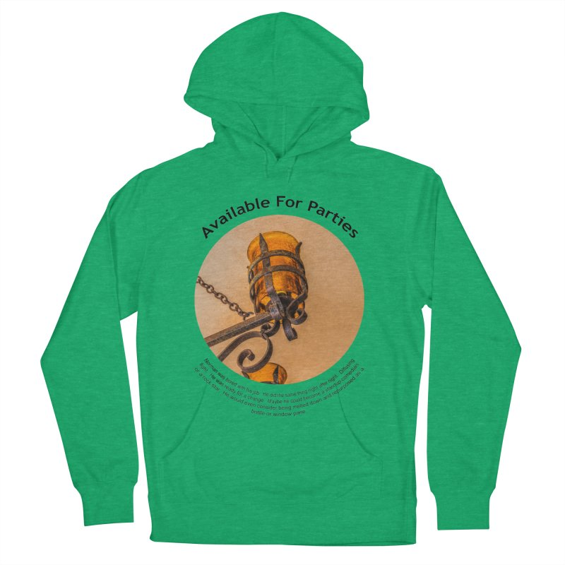 Available For Parties Women's French Terry Pullover Hoody by Hogwash's Artist Shop