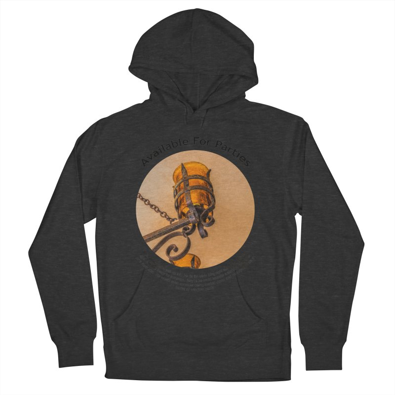 Available For Parties Men's French Terry Pullover Hoody by Hogwash's Artist Shop