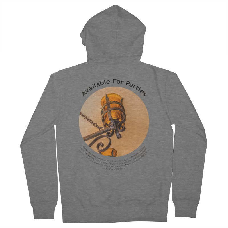 Available For Parties Women's French Terry Zip-Up Hoody by Hogwash's Artist Shop