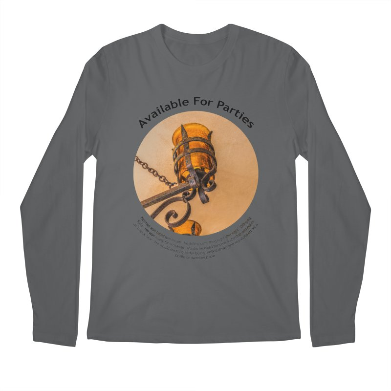 Available For Parties Men's Longsleeve T-Shirt by Hogwash's Artist Shop