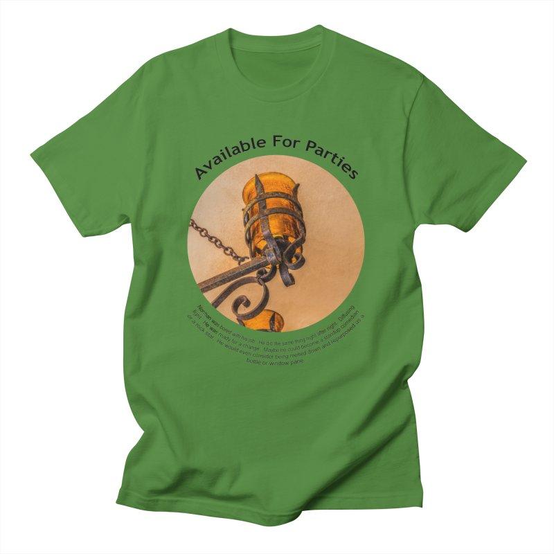 Available For Parties Men's T-Shirt by Hogwash's Artist Shop