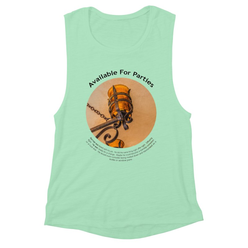 Available For Parties Women's Muscle Tank by Hogwash's Artist Shop