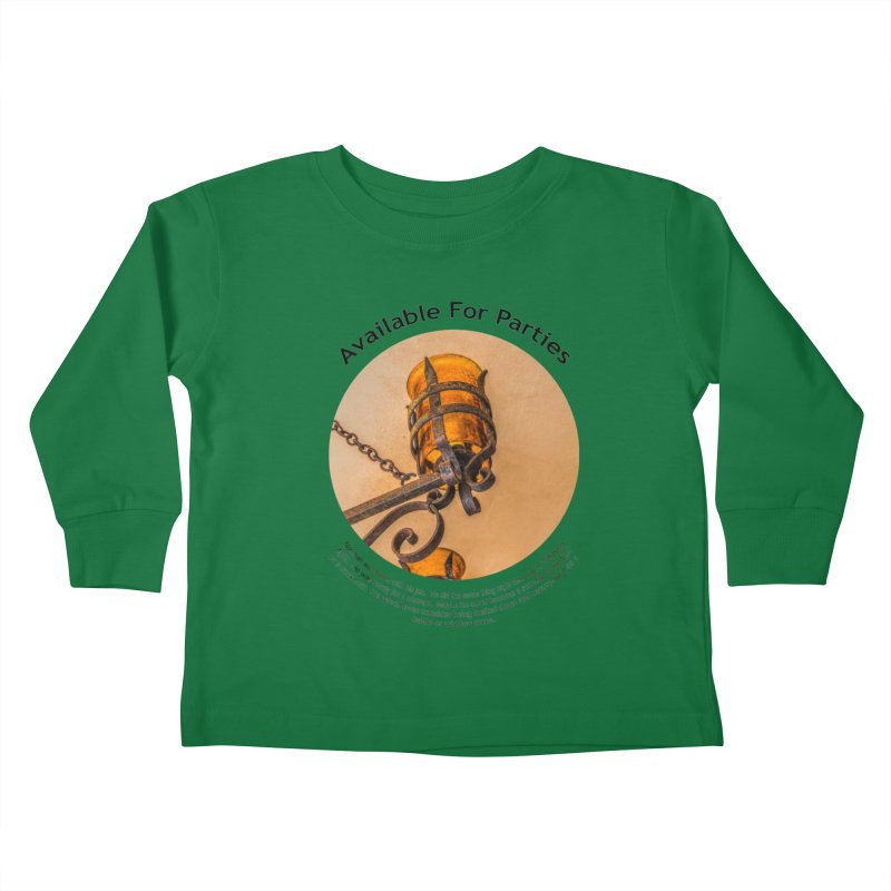 Available For Parties Kids Toddler Longsleeve T-Shirt by Hogwash's Artist Shop