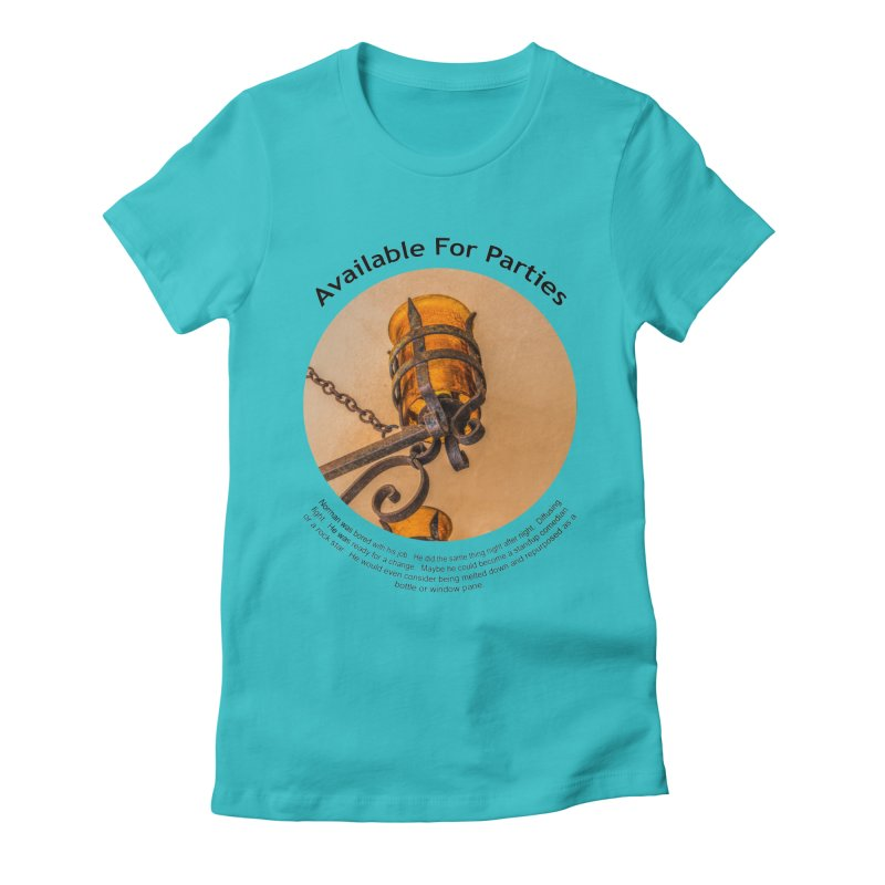 Available For Parties Women's Fitted T-Shirt by Hogwash's Artist Shop