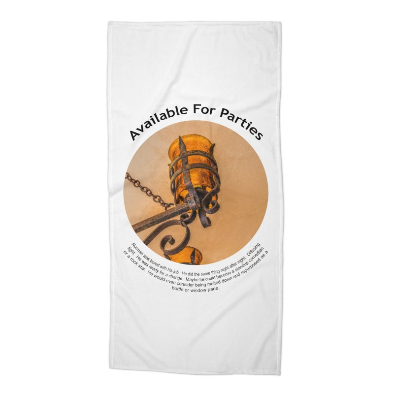 Available For Parties Accessories Beach Towel by Hogwash's Artist Shop