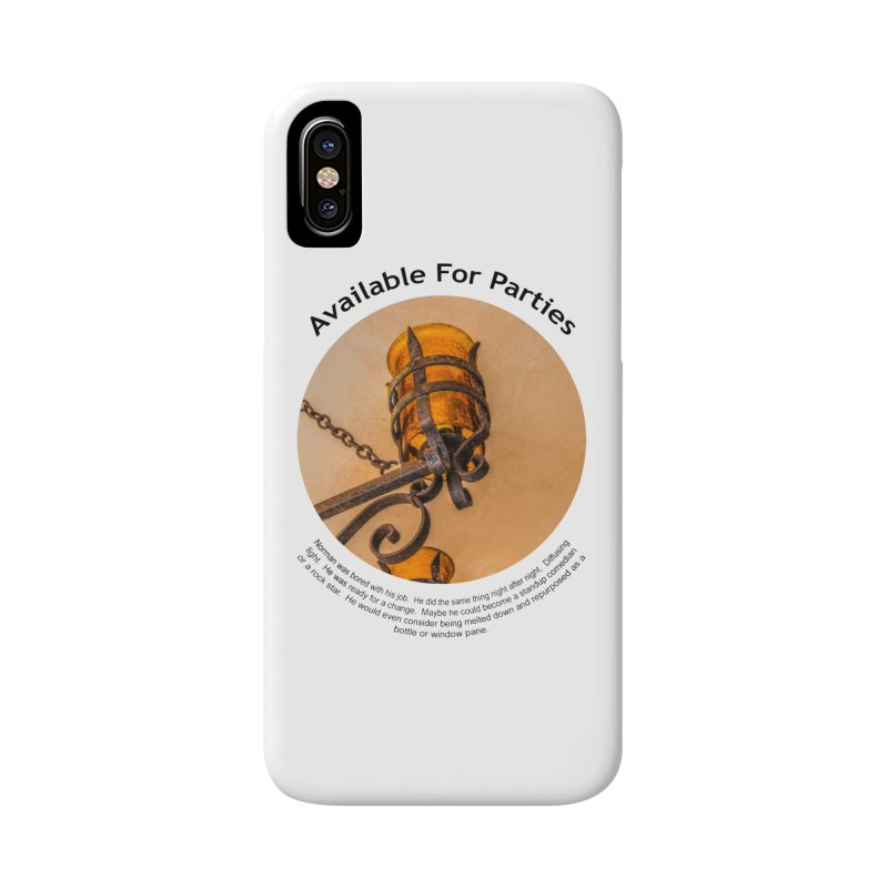 Available For Parties Accessories Phone Case by Hogwash's Artist Shop