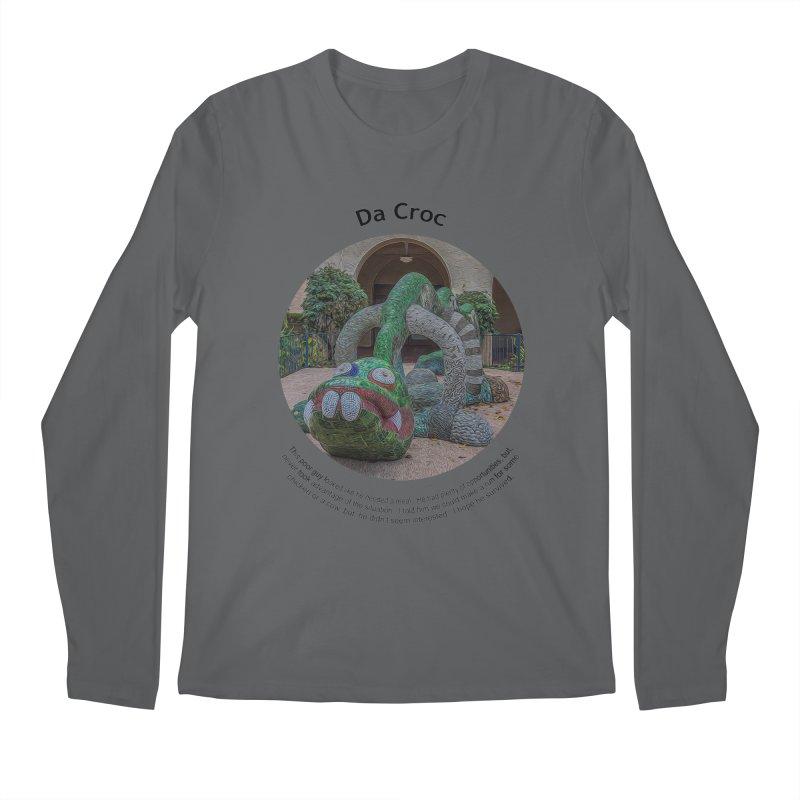 Da Croc Men's Longsleeve T-Shirt by Hogwash's Artist Shop