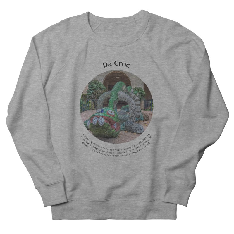Da Croc Men's French Terry Sweatshirt by Hogwash's Artist Shop