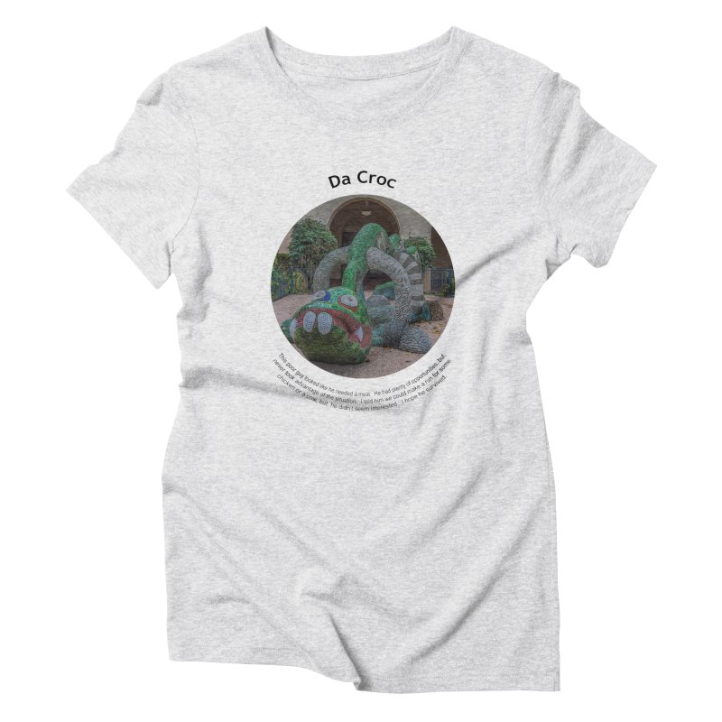 Da Croc Women's T-Shirt by Hogwash's Artist Shop