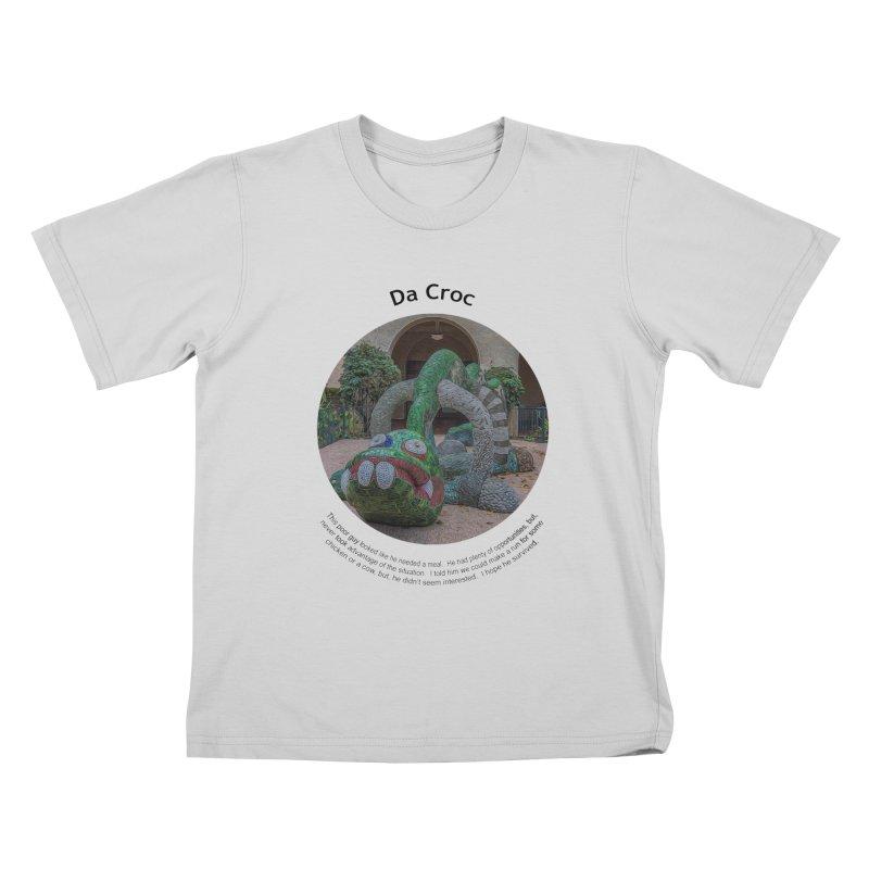 Da Croc Kids T-Shirt by Hogwash's Artist Shop