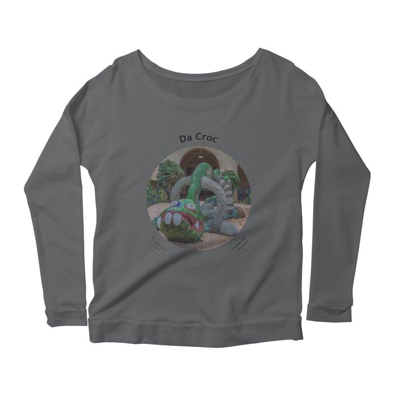 Da Croc Women's Longsleeve T-Shirt by Hogwash's Artist Shop