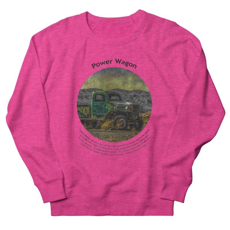 Power Wagon Women's French Terry Sweatshirt by Hogwash's Artist Shop