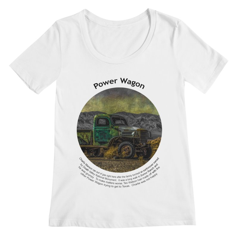 Power Wagon Women's Regular Scoop Neck by Hogwash's Artist Shop