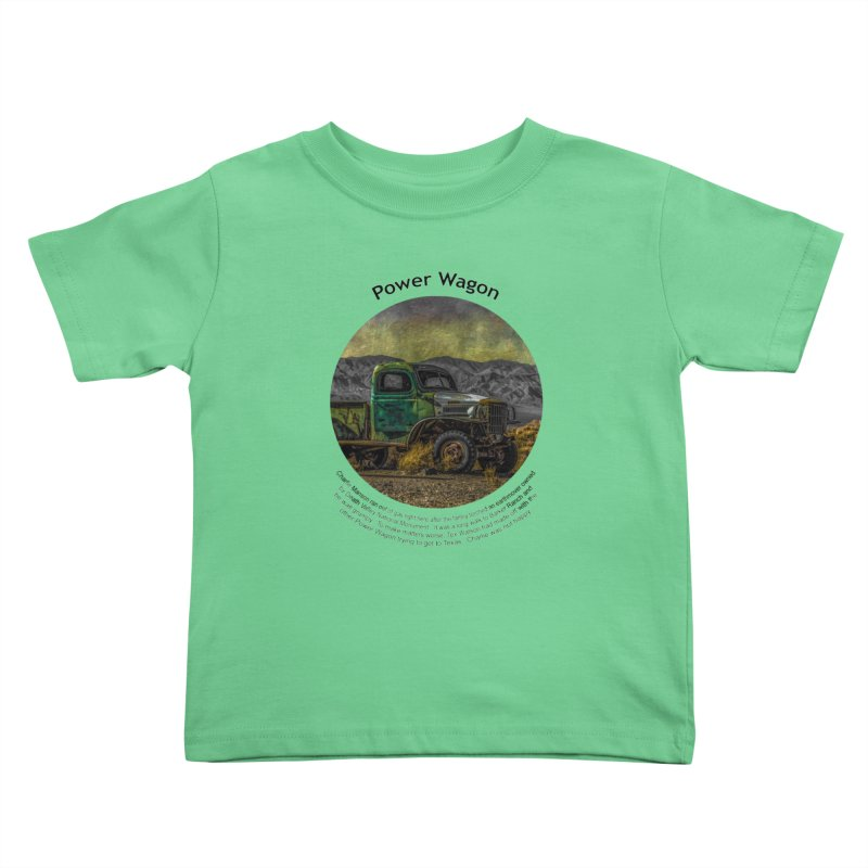 Power Wagon Kids Toddler T-Shirt by Hogwash's Artist Shop