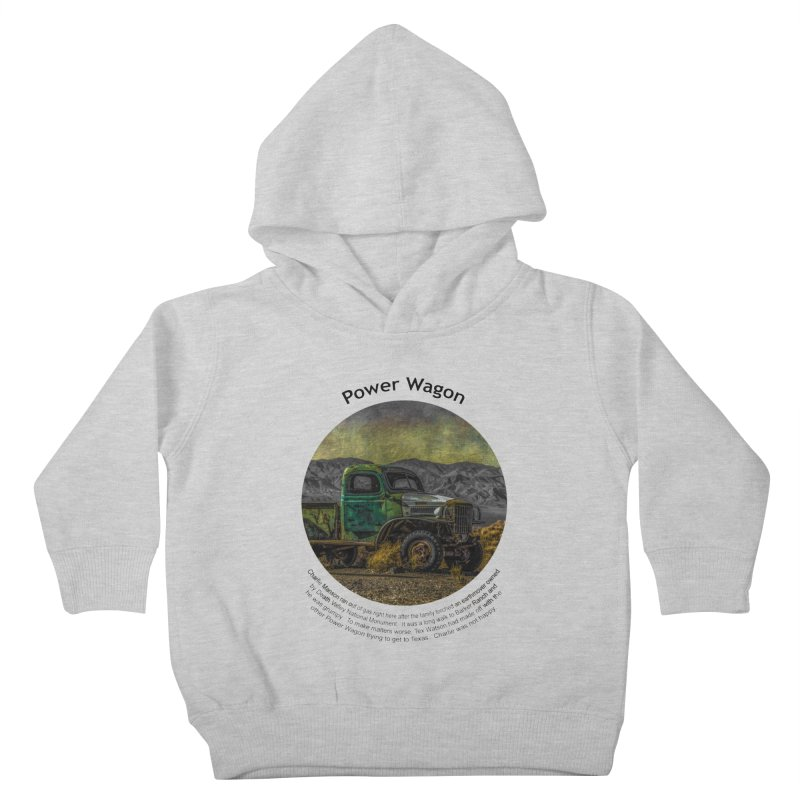 Power Wagon Kids Toddler Pullover Hoody by Hogwash's Artist Shop