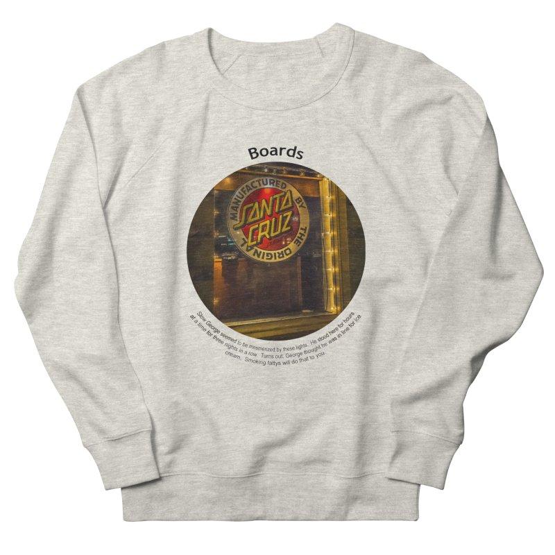 Boards Men's Sweatshirt by Hogwash's Artist Shop