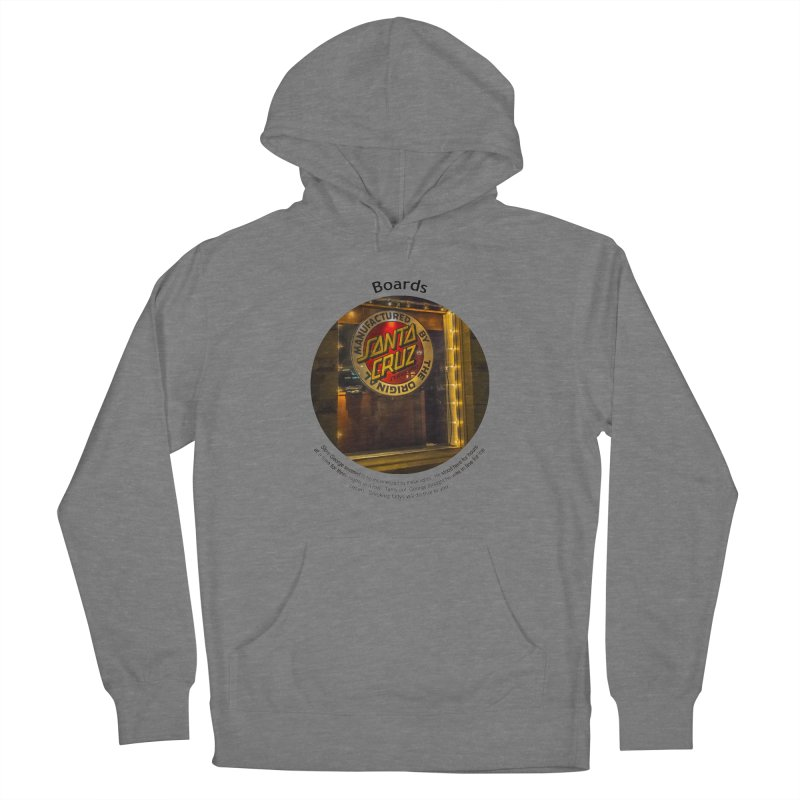 Boards Women's Pullover Hoody by Hogwash's Artist Shop