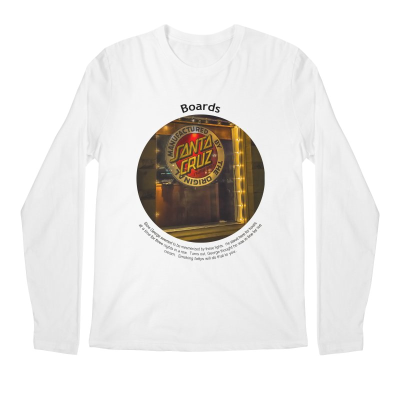 Boards Men's Longsleeve T-Shirt by Hogwash's Artist Shop