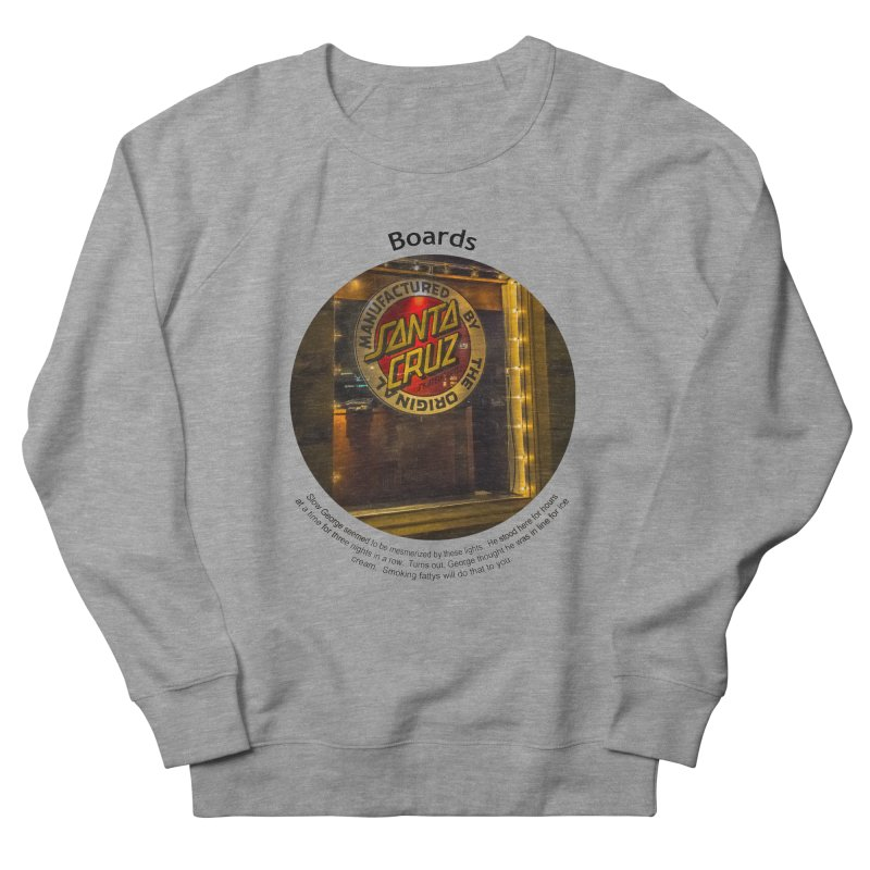 Boards Women's Sweatshirt by Hogwash's Artist Shop