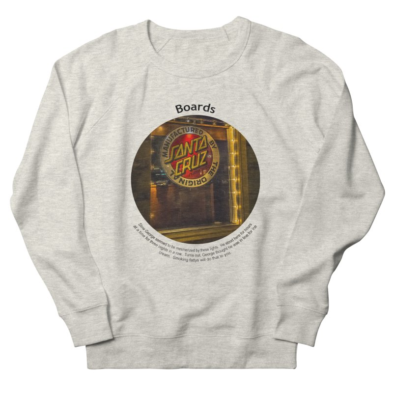 Boards Men's Sweatshirt by Hogwash's Artist Shop