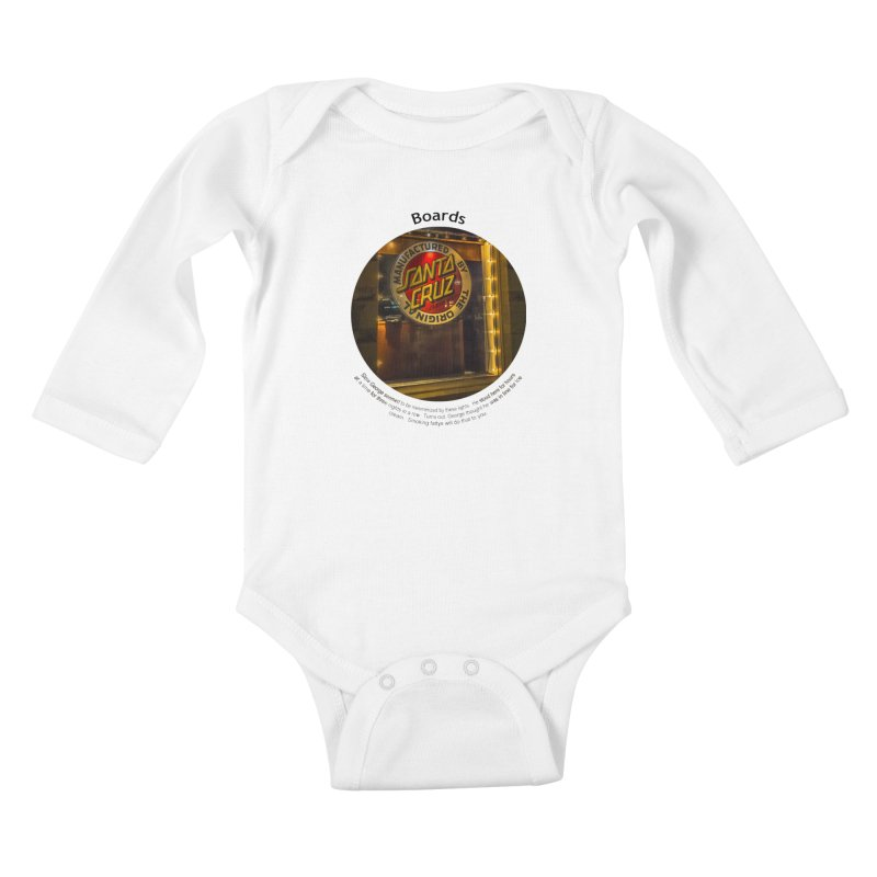 Boards Kids Baby Longsleeve Bodysuit by Hogwash's Artist Shop