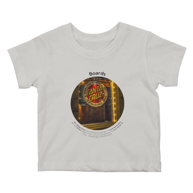 Boards Kids Baby T-Shirt by Hogwash's Artist Shop