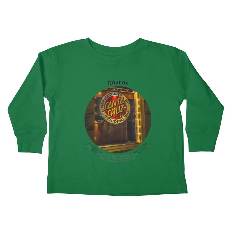 Boards Kids Toddler Longsleeve T-Shirt by Hogwash's Artist Shop