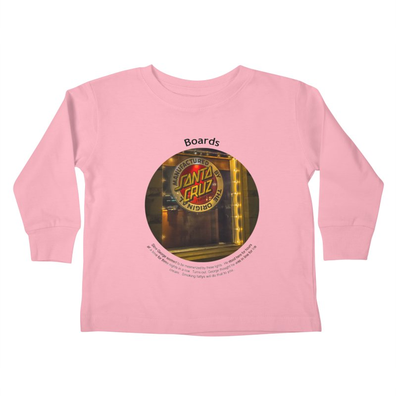 Boards Kids Toddler Longsleeve T-Shirt by Hogwash's Artist Shop