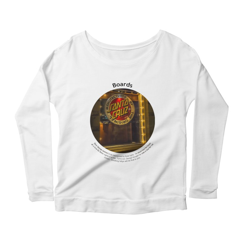 Boards Women's Scoop Neck Longsleeve T-Shirt by Hogwash's Artist Shop