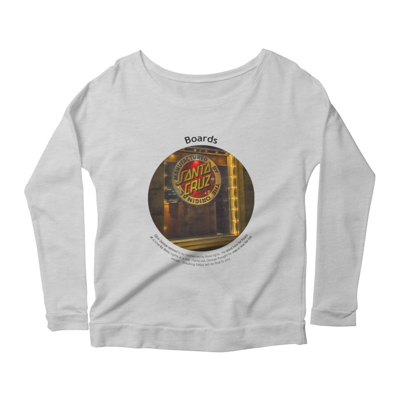 Boards Women's Longsleeve Scoopneck  by Hogwash's Artist Shop
