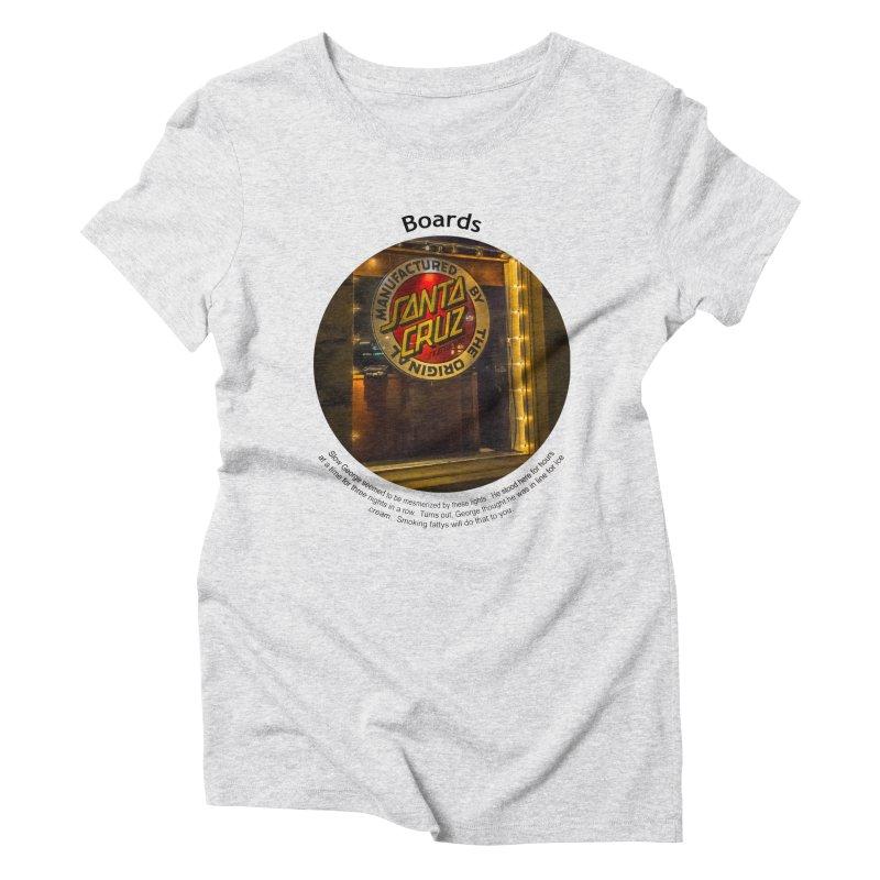 Boards Women's Triblend T-Shirt by Hogwash's Artist Shop
