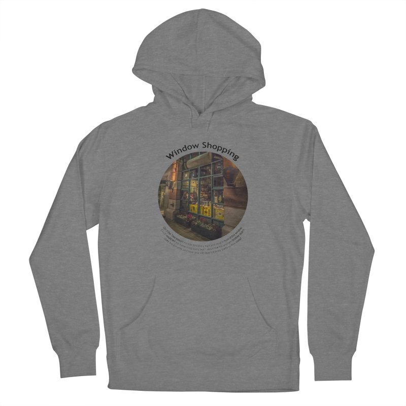 Window Shopping Women's Pullover Hoody by Hogwash's Artist Shop