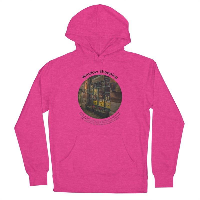 Window Shopping Women's Pullover Hoody by Hogwash's Artist Shop